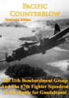 Pacific Counterblow - The 11th Bombardment Group And The 67th Fighter Squadron In The Battle For Guadalcanal - eBook