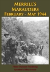 Merrill's Marauders February - May 1944 [Illustrated Edition] - eBook