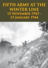 FIFTH ARMY AT THE WINTER LINE 15 November 1943 - 15 January 1944 [Illustrated Edition] - eBook