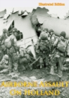 Airborne Assault On Holland [Illustrated Edition] - eBook