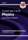 A-Level Physics: Edexcel Year 1 & AS Complete Revision & Practice with Online Edition - Book