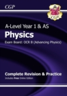 A-Level Physics: OCR B Year 1 & AS Complete Revision & Practice with Online Edition - Book