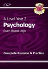 A-Level Psychology: AQA Year 2 Complete Revision & Practice - Book