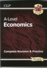 A-Level Economics: Year 1 & 2 Complete Revision & Practice - Book