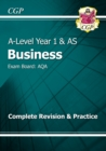 A-Level Business: AQA Year 1 & AS Complete Revision & Practice - Book