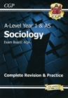 A-Level Sociology: AQA Year 1 & AS Complete Revision & Practice - Book