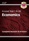 A-Level Economics: Year 1 & AS Complete Revision & Practice - Book