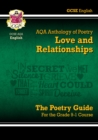 GCSE English Literature AQA Poetry Guide: Love & Relationships Anthology - the Grade 9-1 Course - Book