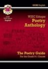 New GCSE English Literature WJEC Eduqas Anthology Poetry Guide - for the Grade 9-1 Course - Book