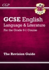 GCSE English Language and Literature Revision Guide - for the Grade 9-1 Courses - Book