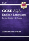 GCSE English Language AQA Revision Guide - for the Grade 9-1 Course - Book