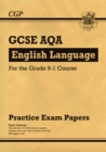 New GCSE English Language AQA Practice Papers - For the Grade 9-1 Course - Book