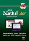 MathsTutor: GCSE Maths Video Tutorials (Grade 9-1 Course) Foundation - DVD-ROM for PC/Mac - Book