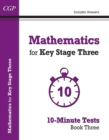 Mathematics for KS3: 10-Minute Tests - Book 3 (including Answers) - Book