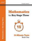 Mathematics for KS3: 10-Minute Tests - Book 1 (including Answers) - Book