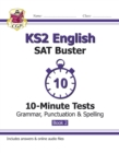 New KS2 English SAT Buster 10-Minute Tests: Grammar, Punctuation & Spelling - Book 2 (for 2020) - Book