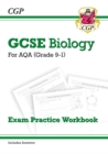 New Grade 9-1 GCSE Biology: AQA Exam Practice Workbook (with answers) - Higher - Book