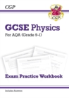 Grade 9-1 GCSE Physics: AQA Exam Practice Workbook (with answers) - Higher - Book