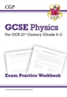 Grade 9-1 GCSE Physics: OCR 21st Century Exam Practice Workbook - Book