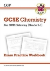 Grade 9-1 GCSE Chemistry: OCR Gateway Exam Practice Workbook - Book