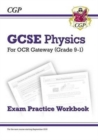 Grade 9-1 GCSE Physics: OCR Gateway Exam Practice Workbook - Book