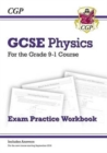 Grade 9-1 GCSE Physics Exam Practice Workbook (with answers) - Book