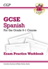 GCSE Spanish Exam Practice Workbook - for the Grade 9-1 Course (includes Answers) - Book