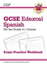GCSE Spanish Edexcel Exam Practice Workbook - for the Grade 9-1 Course (includes Answers) - Book
