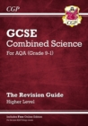 Grade 9-1 GCSE Combined Science: AQA Revision Guide with Online Edition - Higher - Book