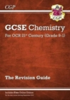 Grade 9-1 GCSE Chemistry: OCR 21st Century Revision Guide with Online Edition - Book