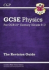 Grade 9-1 GCSE Physics: OCR 21st Century Revision Guide with Online Edition - Book