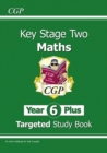 KS2 Maths Targeted Study Book: Challenging Maths - Year 6 Stretch - Book