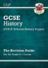 GCSE History OCR B: Schools History Project Revision Guide - for the Grade 9-1 Course - Book