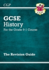 GCSE History Revision Guide - for the Grade 9-1 Course - Book