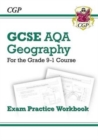 Grade 9-1 GCSE Geography AQA Exam Practice Workbook - Book