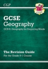 Grade 9-1 GCSE Geography OCR B: Geography for Enquiring Minds - Revision Guide - Book