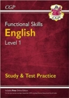 New Functional Skills English Level 1 - Study & Test Practice (for 2020 & beyond) - Book