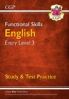 New Functional Skills English Entry Level 3 - Study & Test Practice (for 2020 & beyond) - Book
