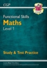 New Functional Skills Maths Level 1 - Study & Test Practice (for 2020 & beyond) - Book