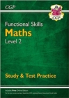 New Functional Skills Maths Level 2 - Study & Test Practice (for 2020 & beyond) - Book