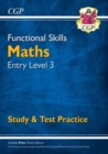 New Functional Skills Maths Entry Level 3 - Study & Test Practice (for 2020 & beyond) - Book