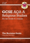 Grade 9-1 GCSE Religious Studies: AQA A Revision Guide with Online Edition - Book