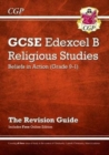 Grade 9-1 GCSE Religious Studies: Edexcel B Beliefs in Action Revision Guide with Online Edition - Book