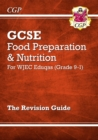 Grade 9-1 GCSE Food Preparation & Nutrition - WJEC Eduqas Revision Guide - Book