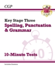 New KS3 Spelling, Punctuation and Grammar 10-Minute Tests (includes answers) - Book
