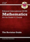 Edexcel International GCSE Maths Revision Guide - for the Grade 9-1 Course (with Online Edition) - Book