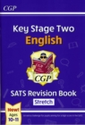 New KS2 English SATS Revision Book: Stretch - Ages 10-11 (for the 2021 tests) - Book