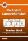 New KS2 English Targeted Comprehension: Teacher Book 2, Years 3-6 - Book
