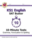 KS1 English SAT Buster 10-Minute Tests: Grammar, Punctuation & Spelling (for the 2020 tests) - Book