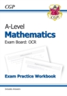 New A-Level Maths for OCR: Year 1 & 2 Exam Practice Workbook - Book
